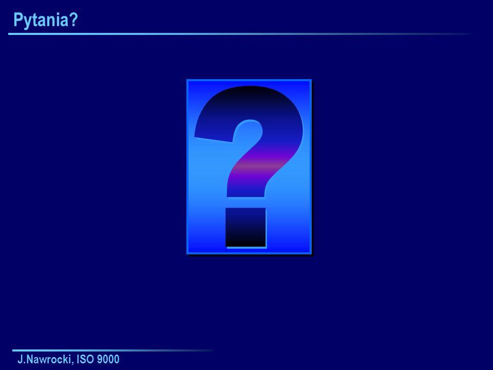 Pytania J.Nawrocki, ISO 9000