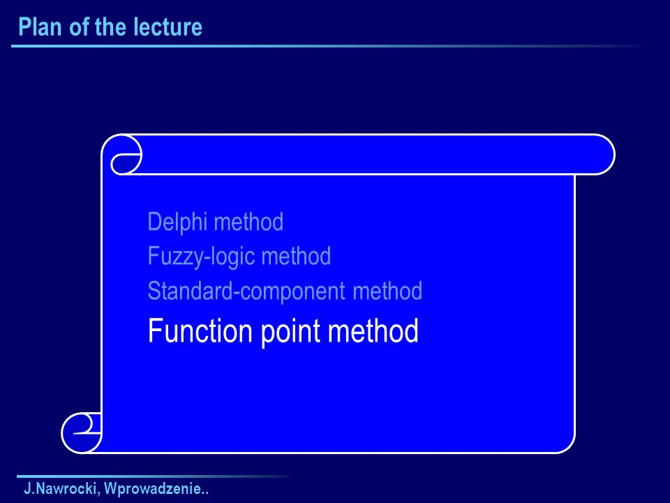 Function point method Plan of the lecture Delphi method