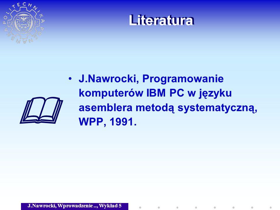 J.Nawrocki, Wprowadzenie .., Wykład 5