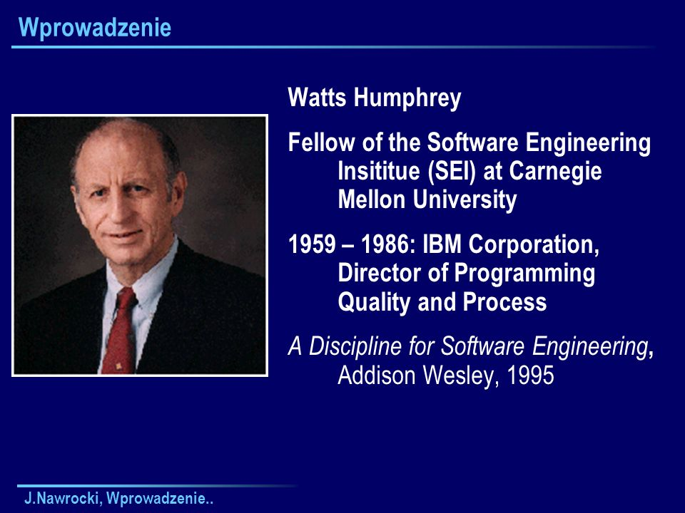 A Discipline for Software Engineering, Addison Wesley, 1995