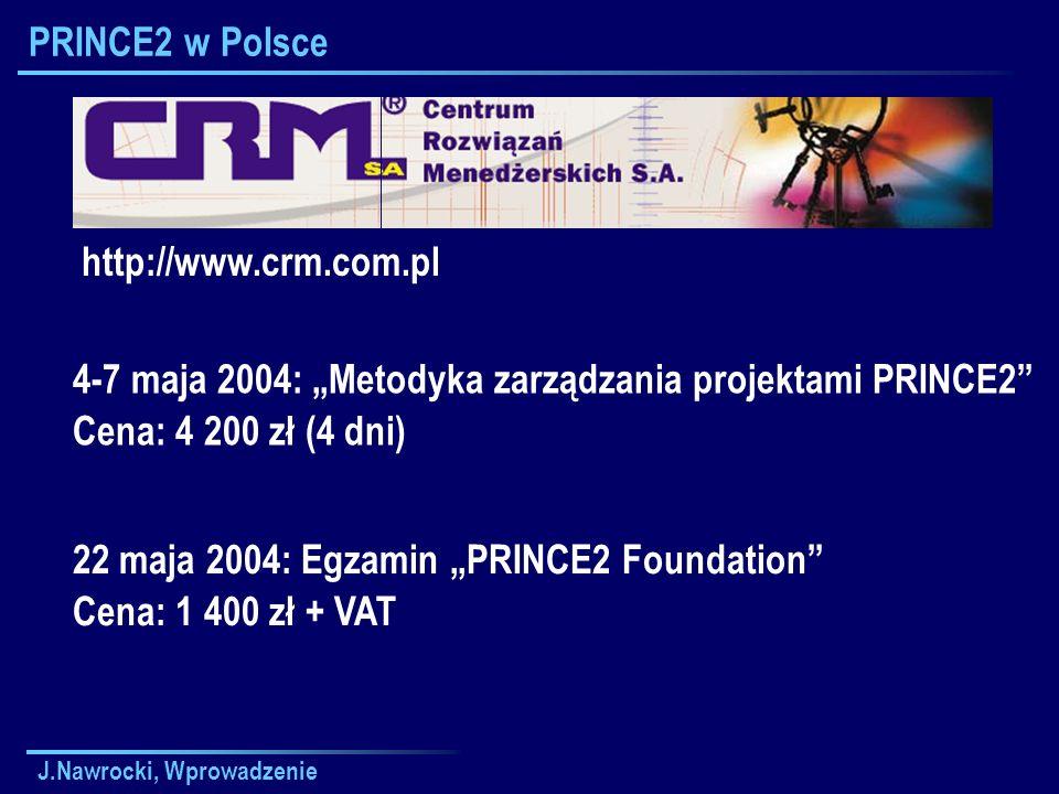 "4-7 maja 2004: ""Metodyka zarządzania projektami PRINCE2"