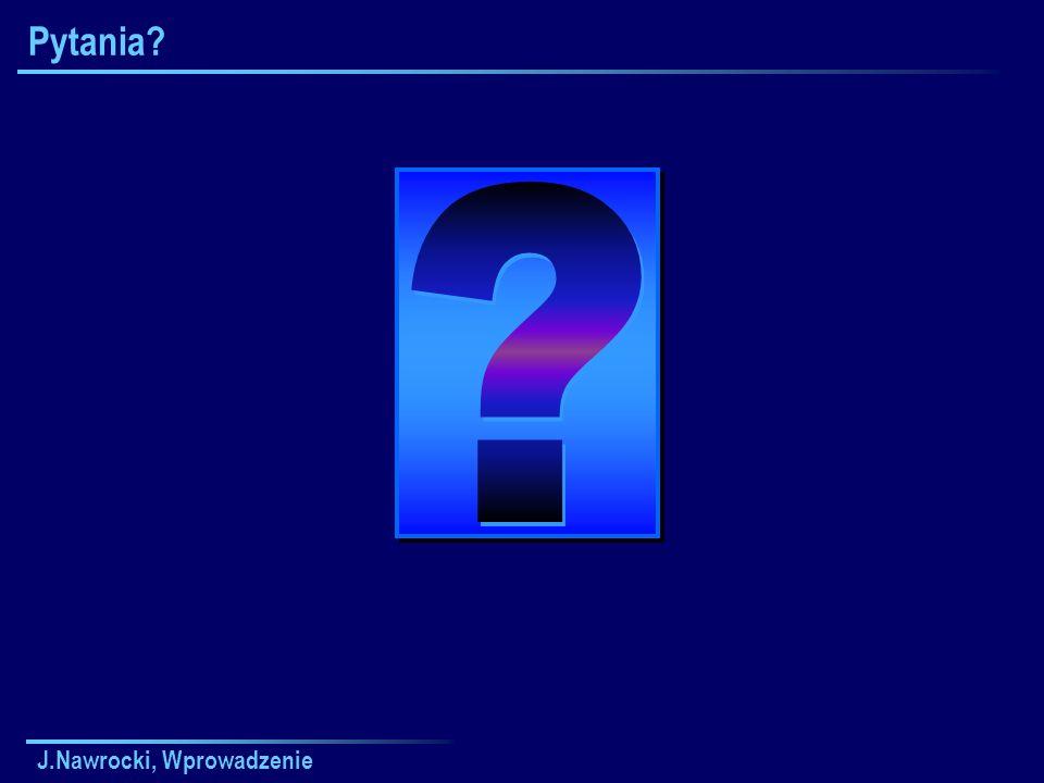 Pytania Wykład 1 J.Nawrocki, Wprowadzenie