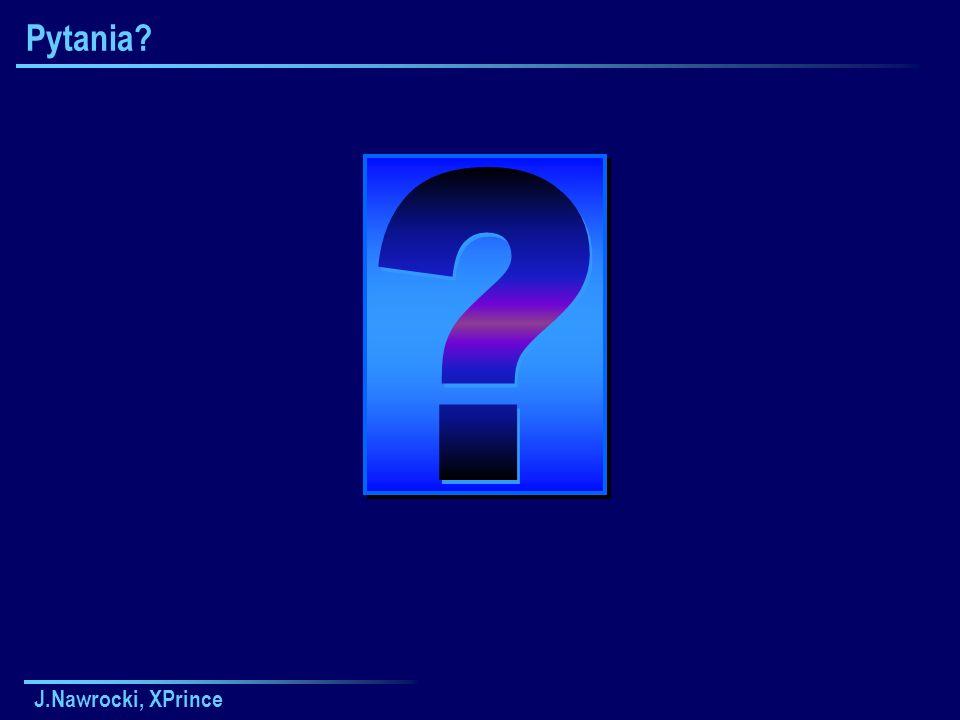 Pytania J.Nawrocki, XPrince