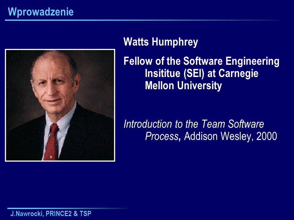 Introduction to the Team Software Process, Addison Wesley, 2000