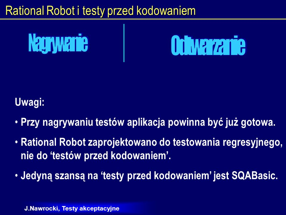 Rational Robot i testy przed kodowaniem