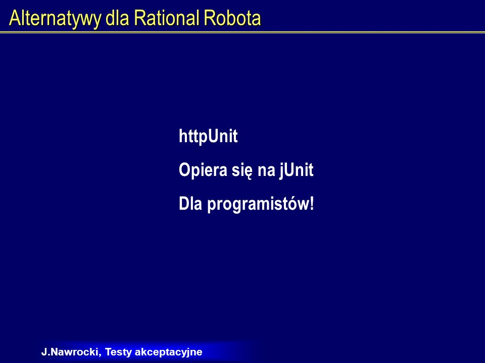 Alternatywy dla Rational Robota