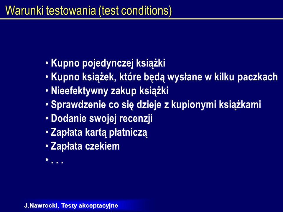 Warunki testowania (test conditions)