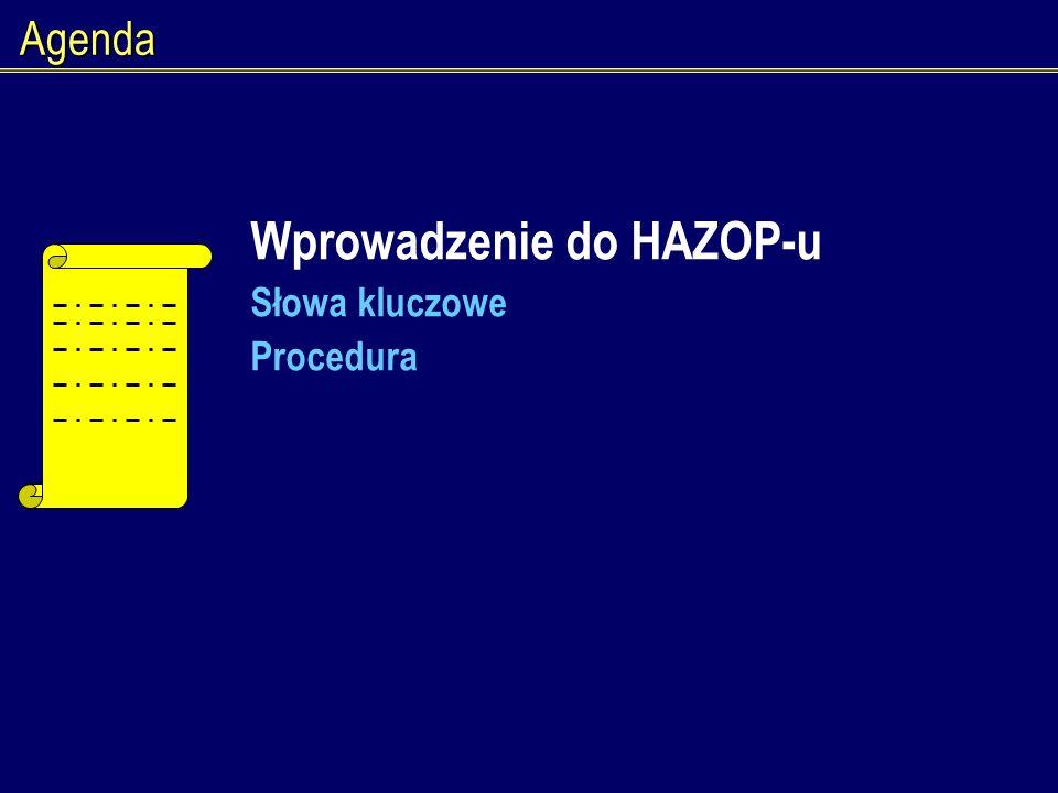 Wprowadzenie do HAZOP-u