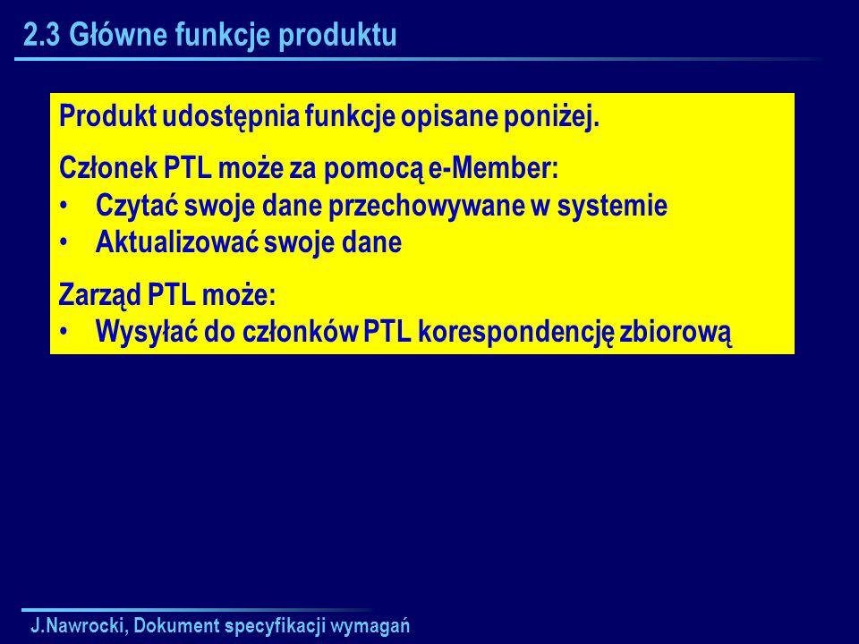 2.3 Główne funkcje produktu