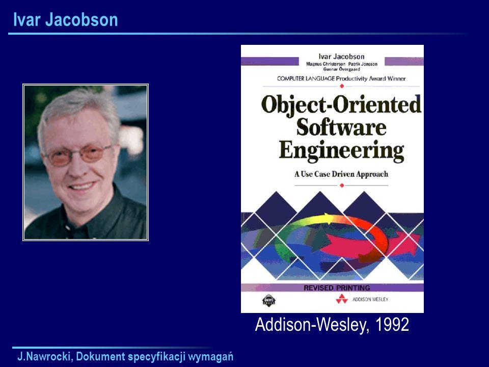 Ivar Jacobson Addison-Wesley, 1992