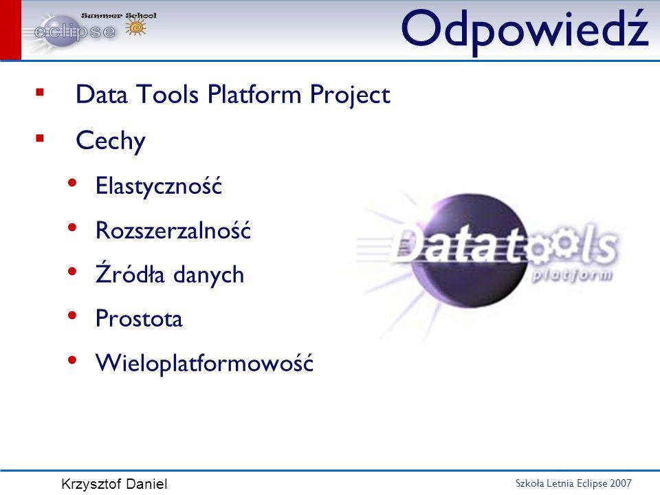 Odpowiedź Data Tools Platform Project Cechy Elastyczność