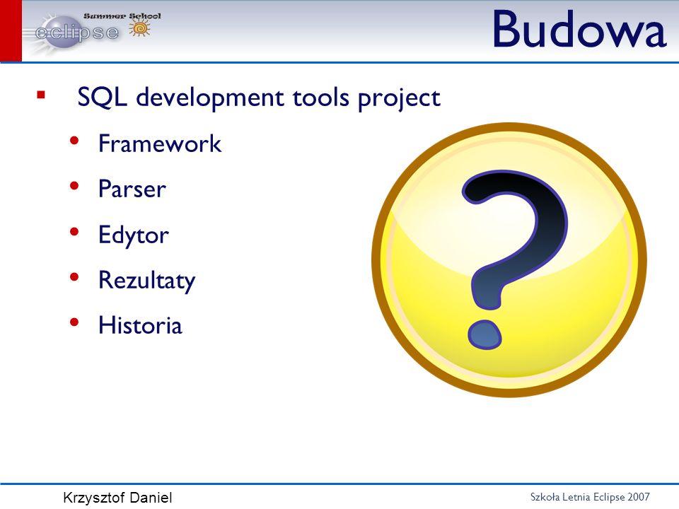 Budowa SQL development tools project Framework Parser Edytor Rezultaty