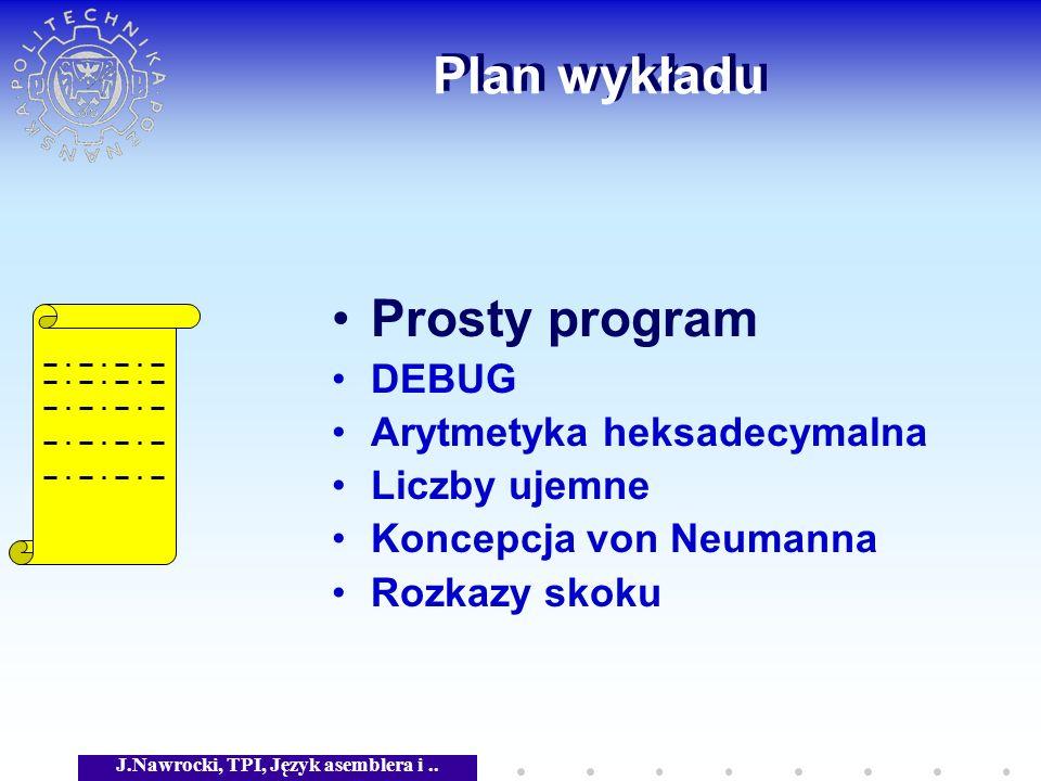 J.Nawrocki, TPI, Język asemblera i ..