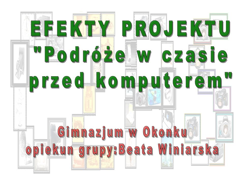 opiekun grupy:Beata Winiarska
