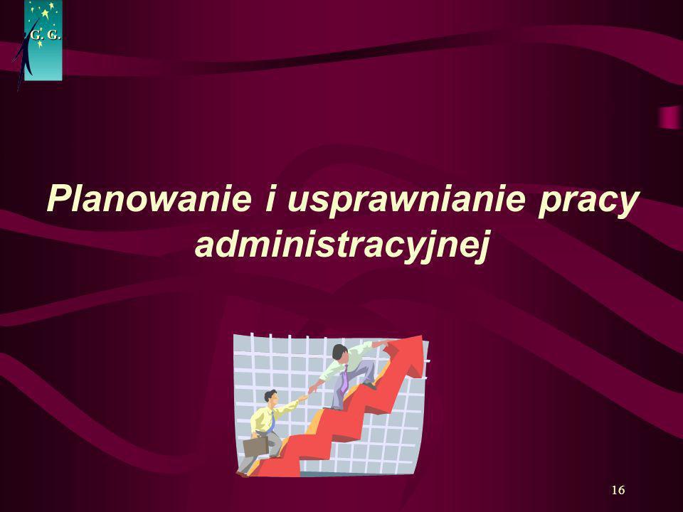 Planowanie i usprawnianie pracy administracyjnej