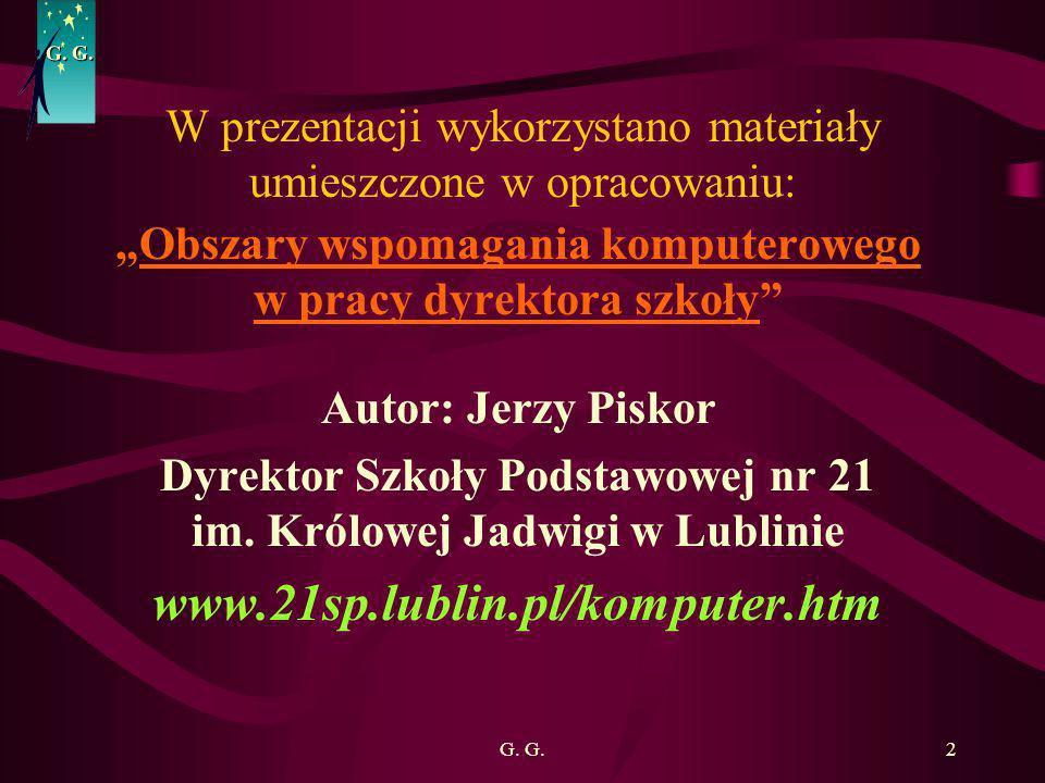 W prezentacji wykorzystano materiały umieszczone w opracowaniu: