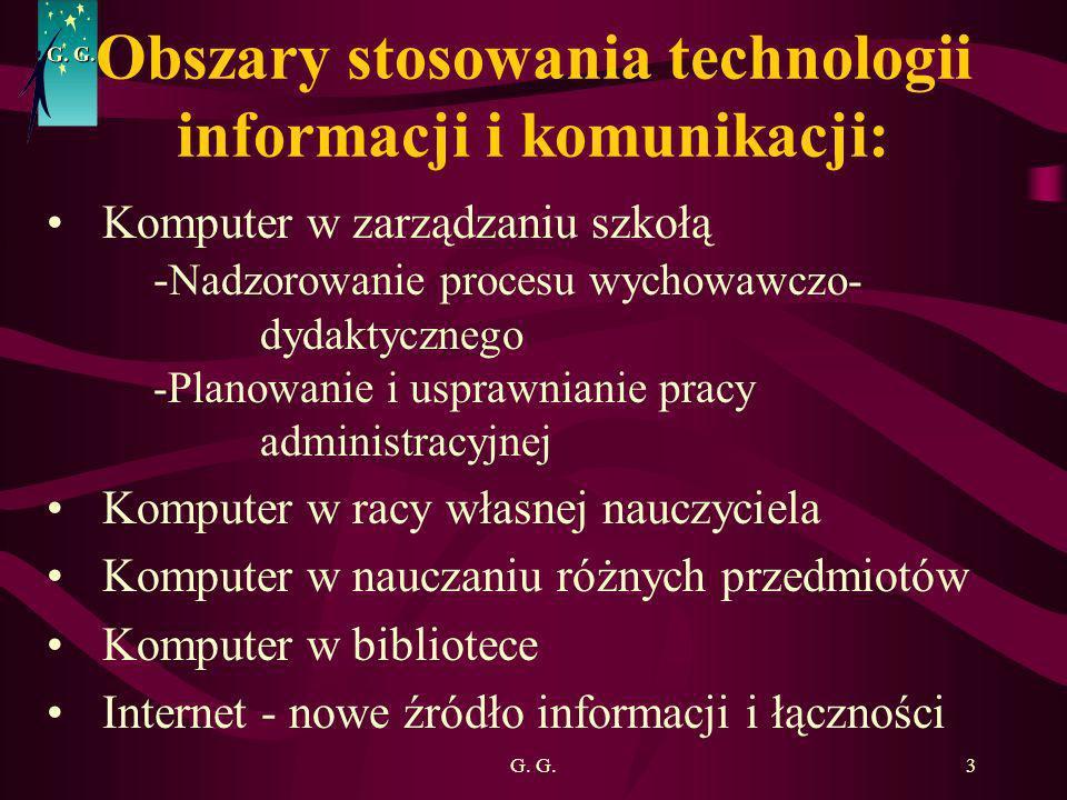 Obszary stosowania technologii informacji i komunikacji:
