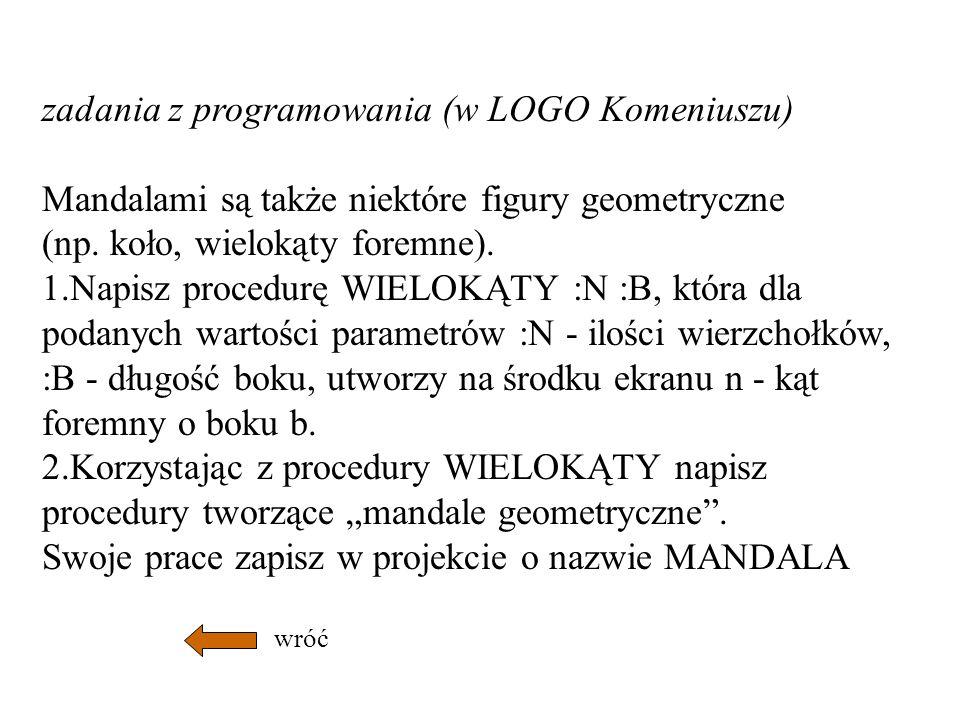 zadania z programowania (w LOGO Komeniuszu)