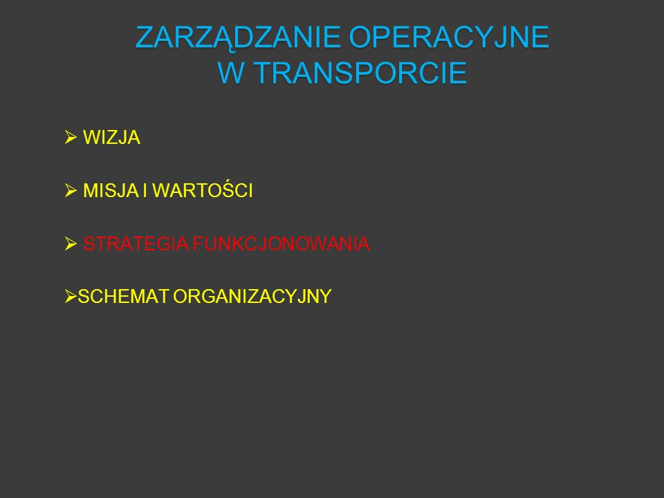 ZARZĄDZANIE OPERACYJNE W TRANSPORCIE