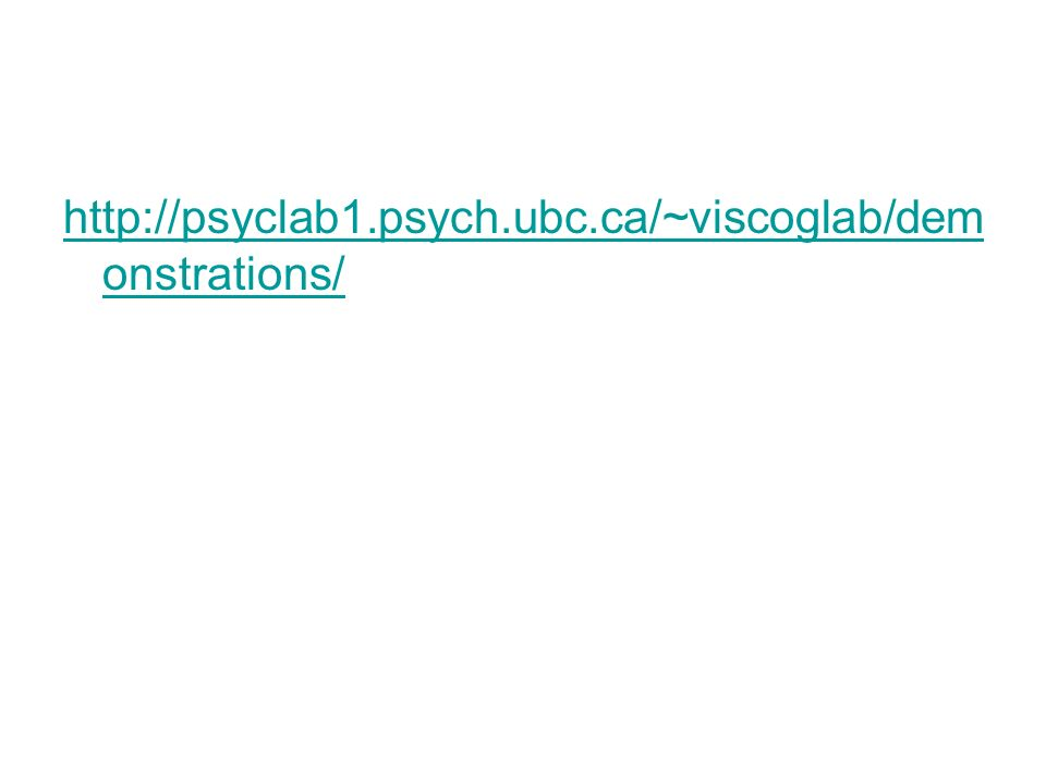 http://psyclab1.psych.ubc.ca/~viscoglab/demonstrations/