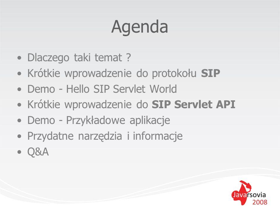 Agenda Dlaczego taki temat Krótkie wprowadzenie do protokołu SIP