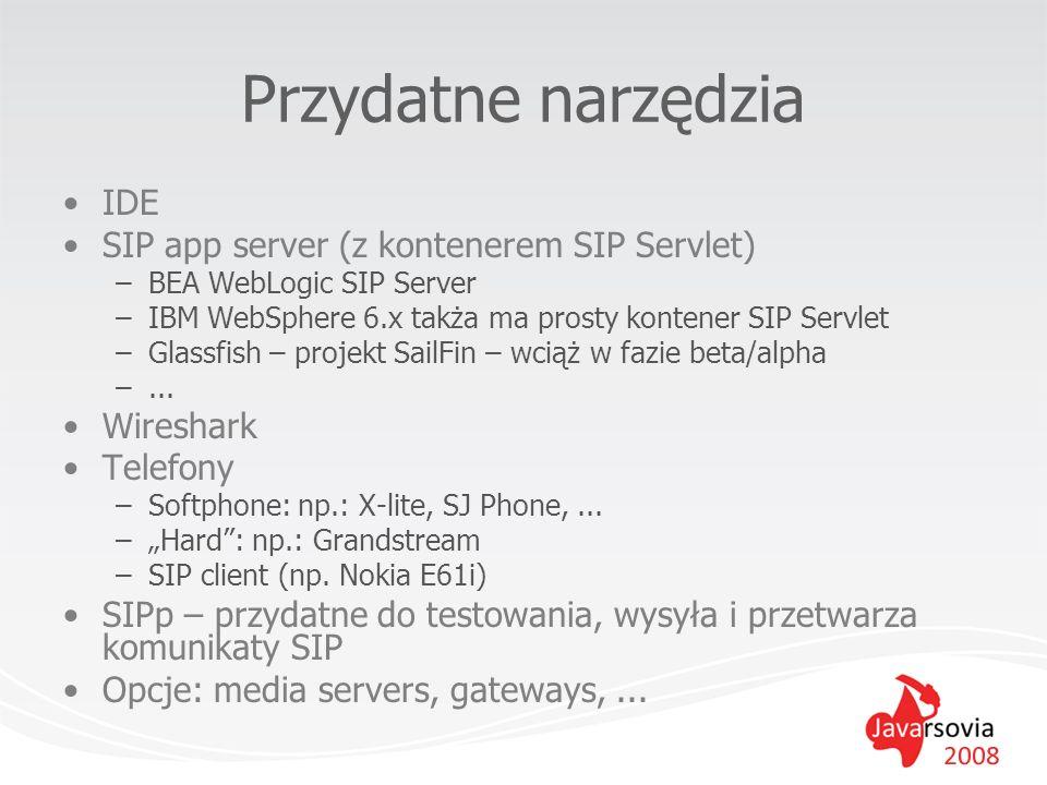 Przydatne narzędzia IDE SIP app server (z kontenerem SIP Servlet)