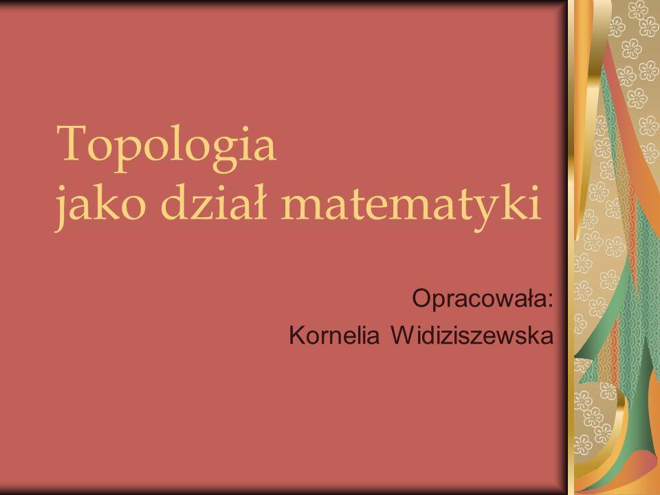 Topologia jako dział matematyki
