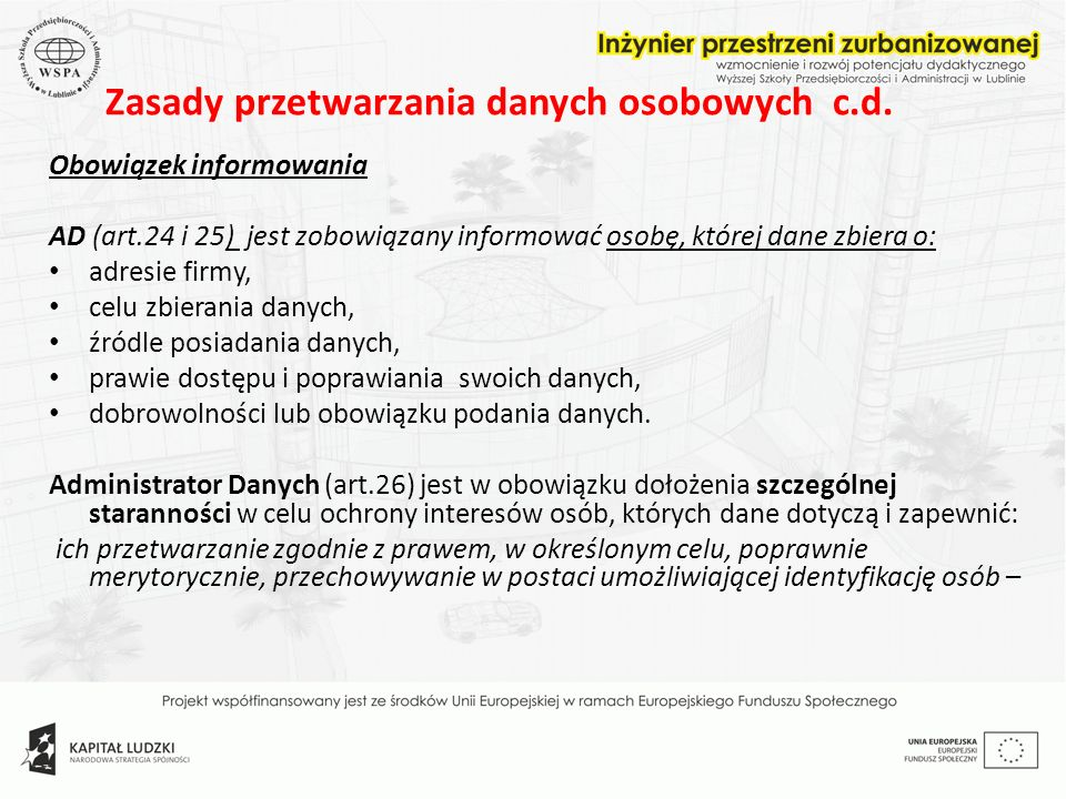 Zasady przetwarzania danych osobowych c.d.