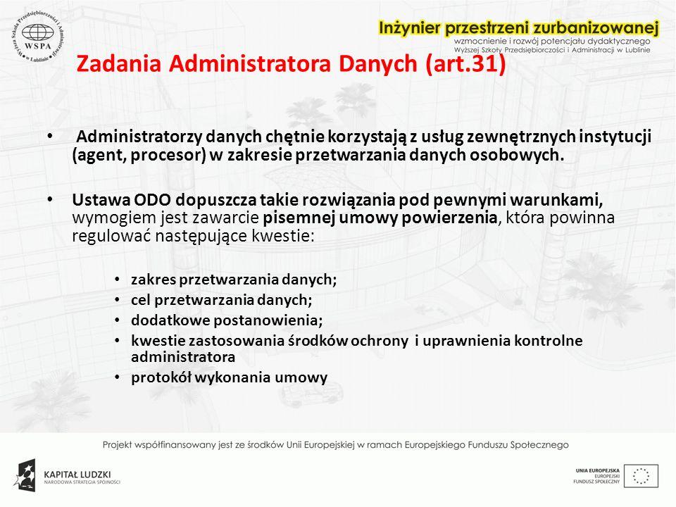 Zadania Administratora Danych (art.31)