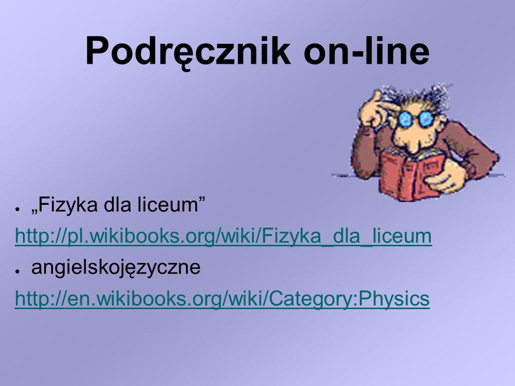 """Podręcznik on-line """"Fizyka dla liceum"""