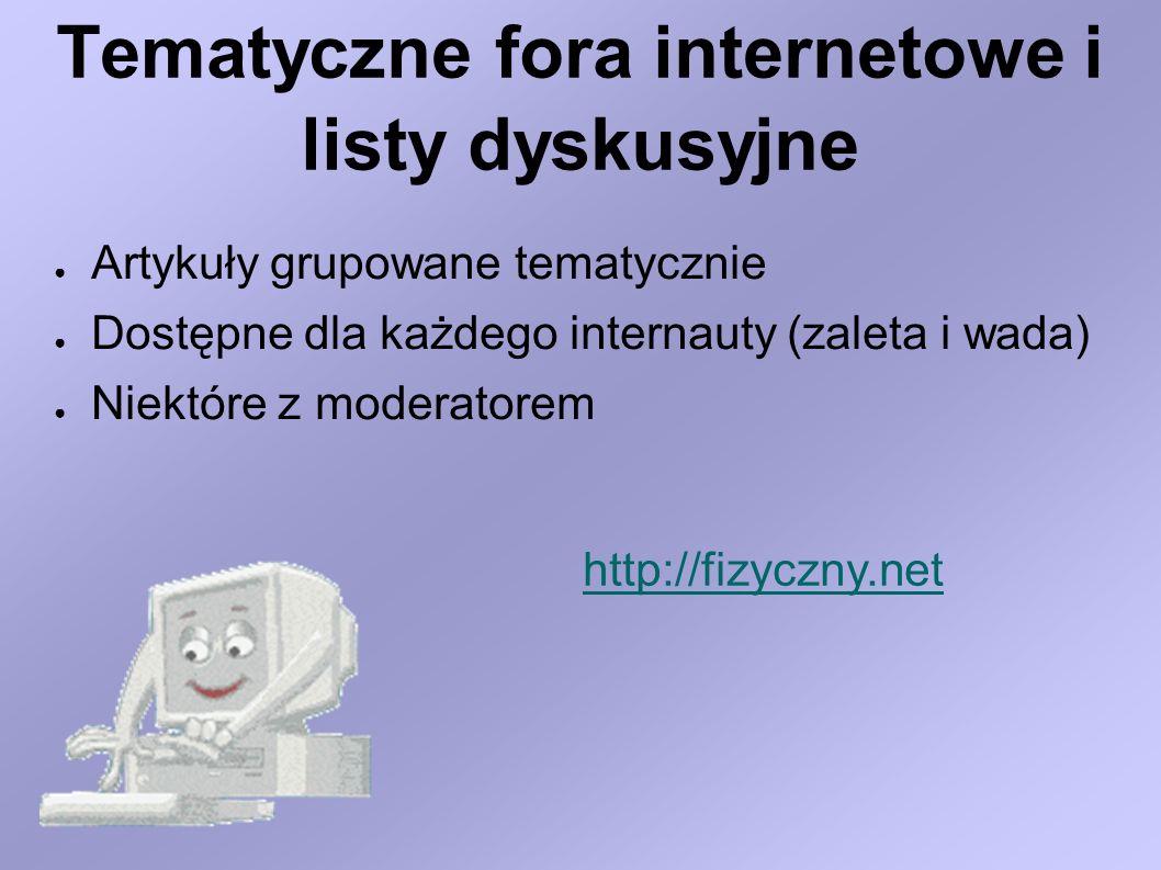 Tematyczne fora internetowe i listy dyskusyjne