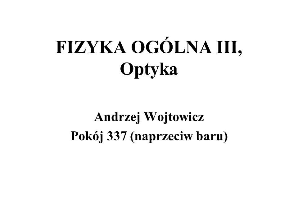 FIZYKA OGÓLNA III, Optyka