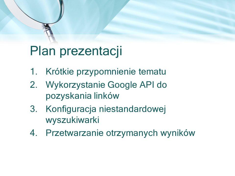 Plan prezentacji Krótkie przypomnienie tematu