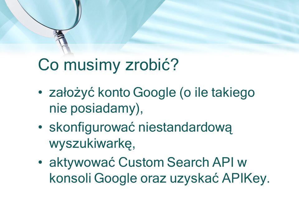 Co musimy zrobić założyć konto Google (o ile takiego nie posiadamy),
