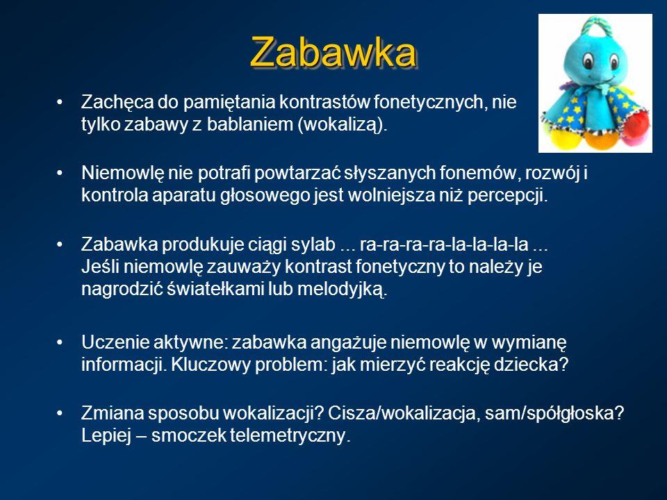 Zabawka Zachęca do pamiętania kontrastów fonetycznych, nie tylko zabawy z bablaniem (wokalizą).