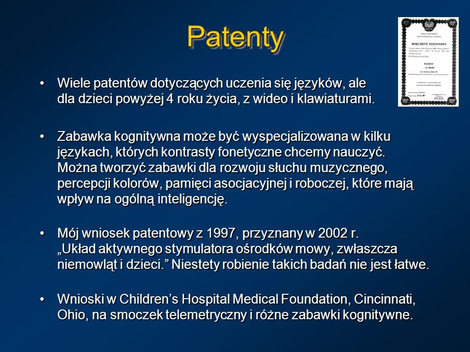 PatentyWiele patentów dotyczących uczenia się języków, ale dla dzieci powyżej 4 roku życia, z wideo i klawiaturami.