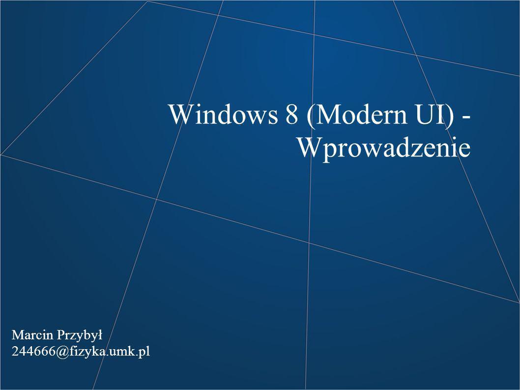 Windows 8 (Modern UI) - Wprowadzenie