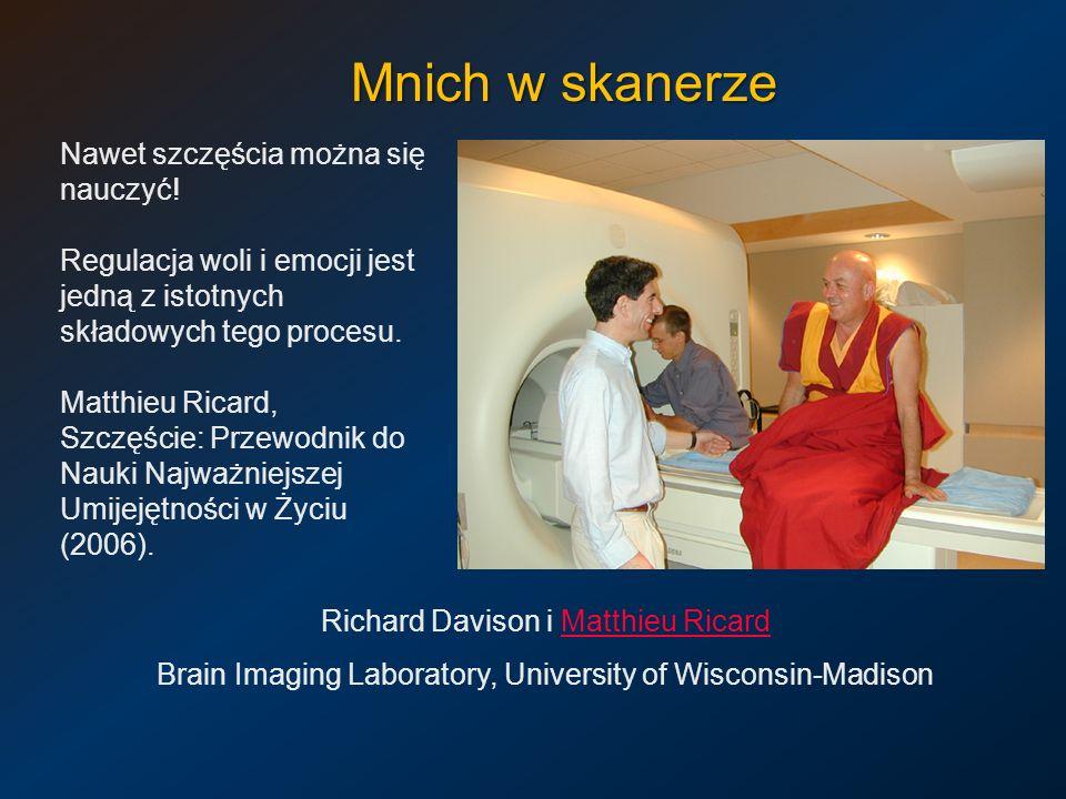 Mnich w skanerze Nawet szczęścia można się nauczyć!