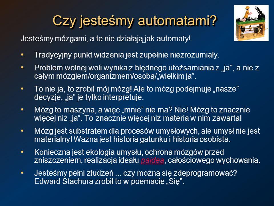 Czy jesteśmy automatami