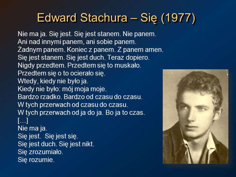 Edward Stachura – Się (1977)