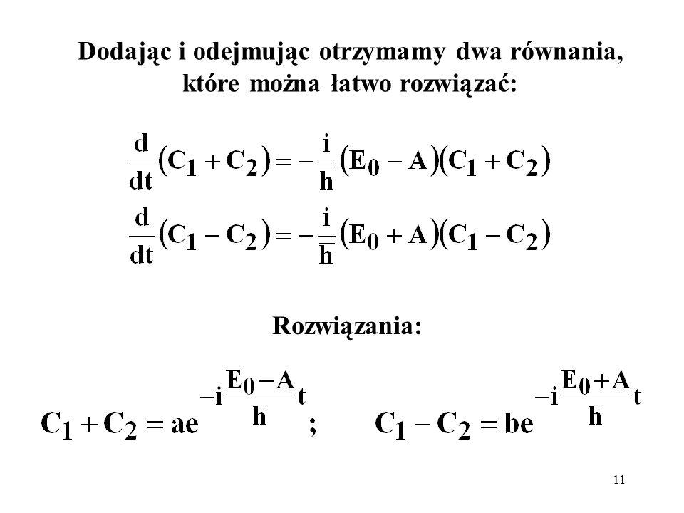 Dodając i odejmując otrzymamy dwa równania, które można łatwo rozwiązać: