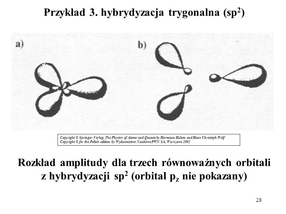Przykład 3. hybrydyzacja trygonalna (sp2)