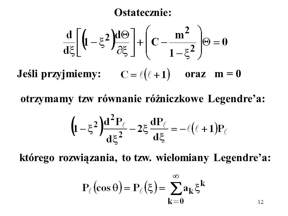 otrzymamy tzw równanie różniczkowe Legendre'a: