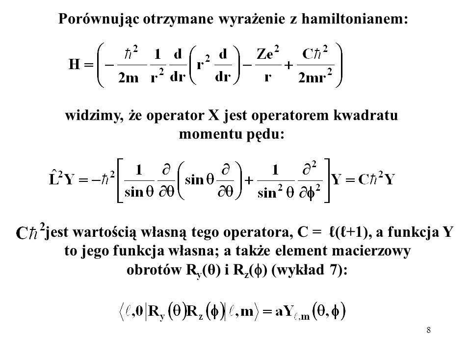 Porównując otrzymane wyrażenie z hamiltonianem: