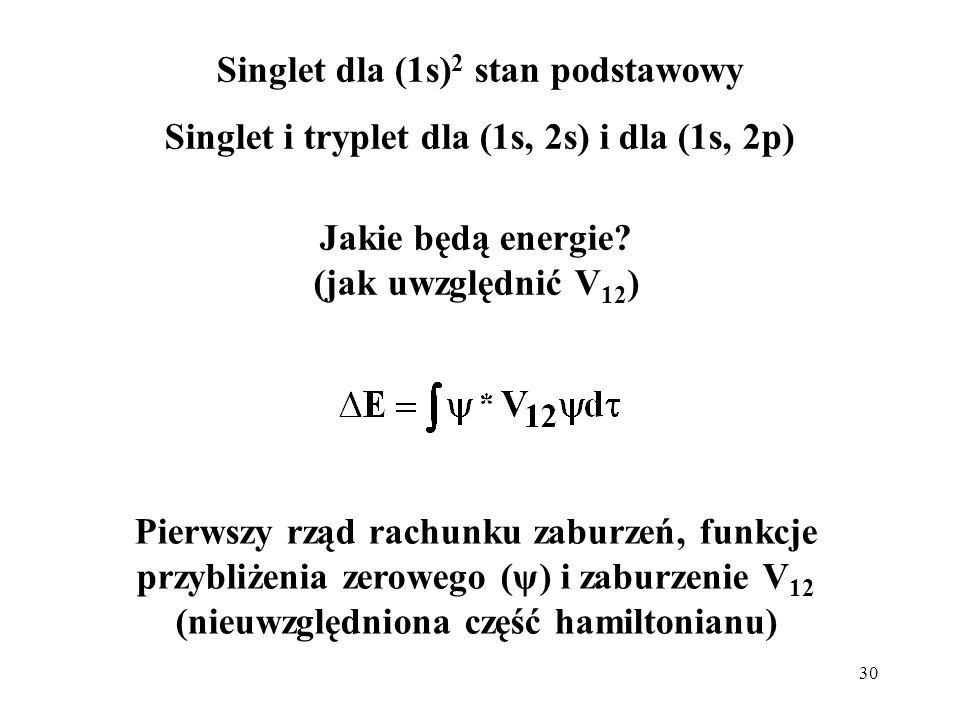 Singlet dla (1s)2 stan podstawowy