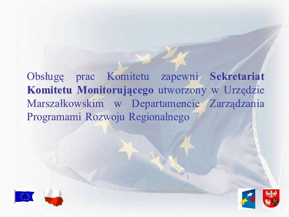 Obsługę prac Komitetu zapewni Sekretariat Komitetu Monitorującego utworzony w Urzędzie Marszałkowskim w Departamencie Zarządzania Programami Rozwoju Regionalnego