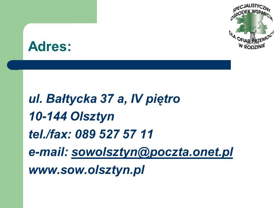 Adres: ul. Bałtycka 37 a, IV piętro 10-144 Olsztyn