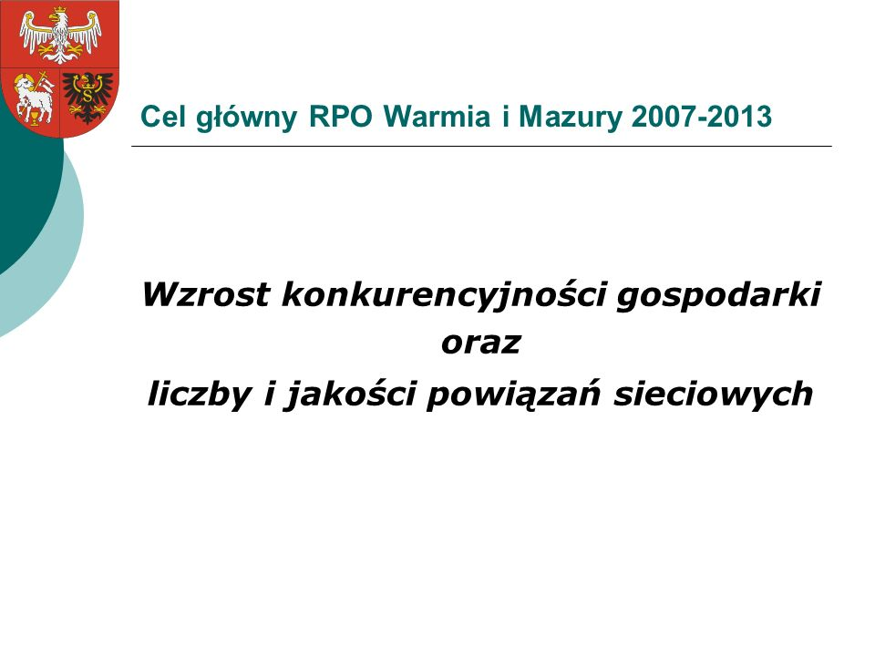 Cel główny RPO Warmia i Mazury 2007-2013