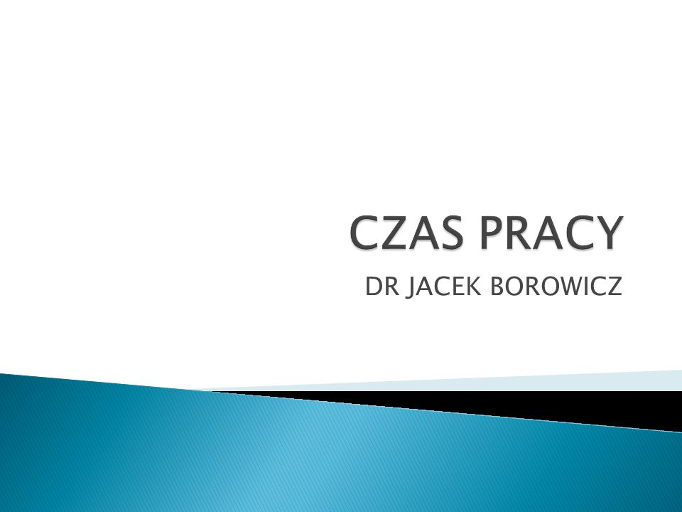 CZAS PRACY DR JACEK BOROWICZ