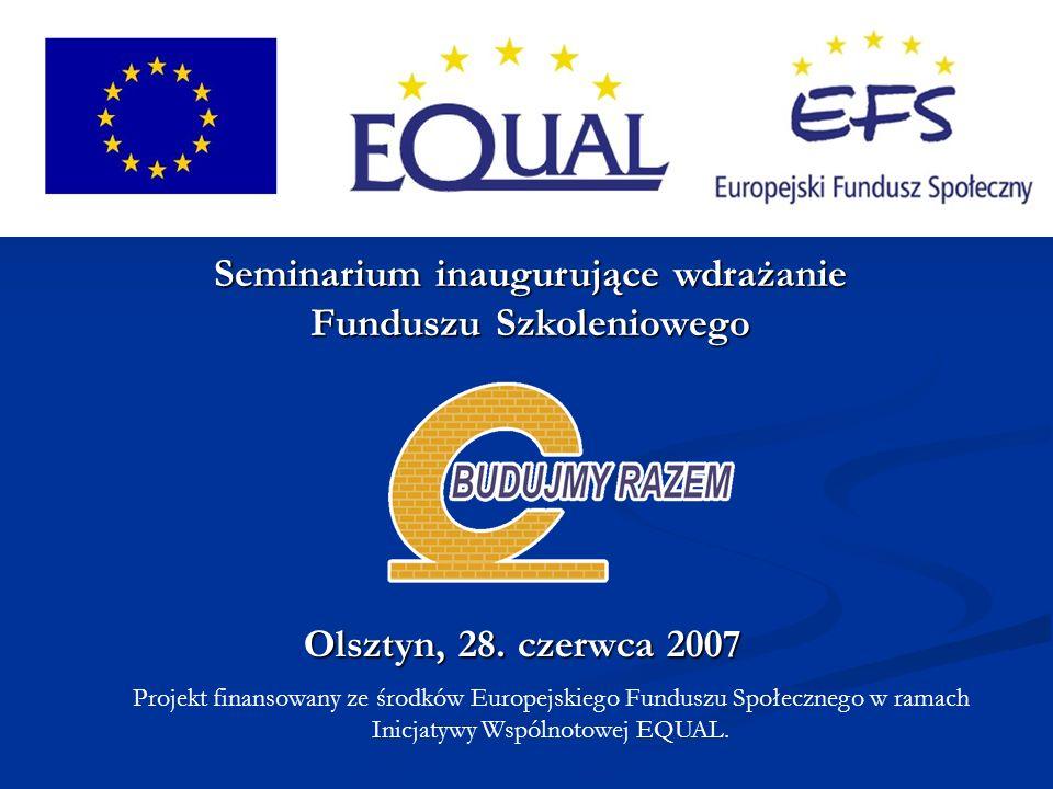 Seminarium inaugurujące wdrażanie Funduszu Szkoleniowego